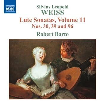 Weiss: Lute Sonatas, Vol. 11