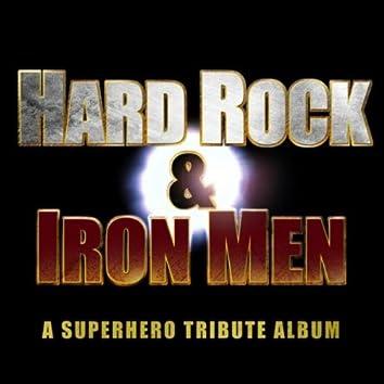 Hard Rock & Iron Men