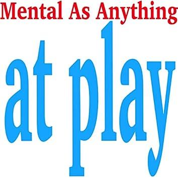 Mental As Anything At Play (Live)