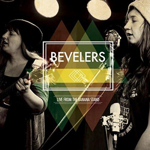 Bevelers