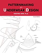 Patternmaking for Underwear Design: 2nd Edition