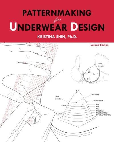 Patternmaking for Underwear Design: 2nd Edition
