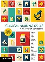 Clinical Nursing Skills: An Australian Perspective