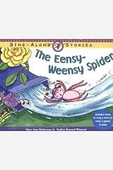 The Eensy-Weensy Spider Paperback