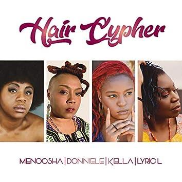 Hair Cypher (feat. Donniele, Kella & Lyric L)