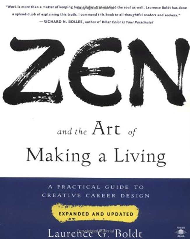 Zen and the Art of Making a Living: A Practical Guide to Creative Career Design (Compass)