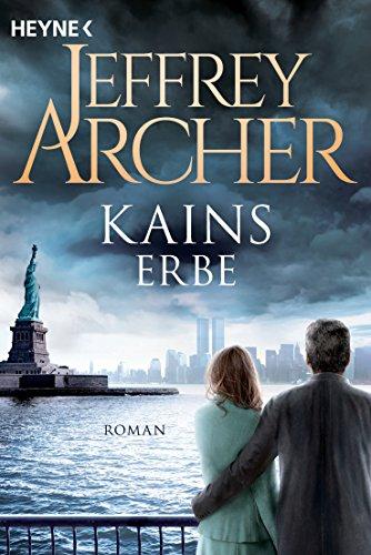 Kains Erbe: Kain und Abel 3 - Roman (Kain-Serie)