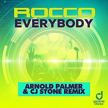 Everybody (Arnold Palmer & Cj Stone Remix)