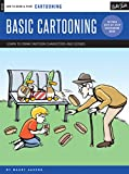 Cartooning: Basic Cartooning: Learn to draw cartoon characters and scenes (How to Draw & Paint: Cartooning)