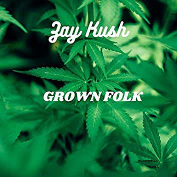 Grown Folk