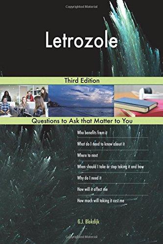 Letrozole; Third Edition