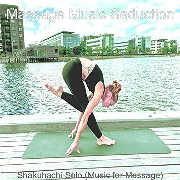 Shakuhachi Solo (Music for Massage)