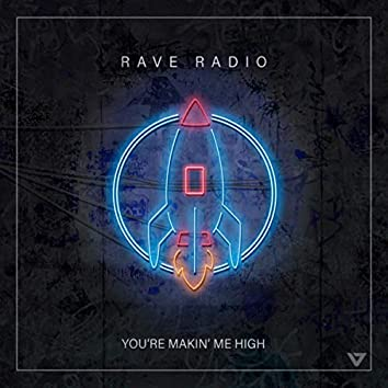 You're Makin' Me High