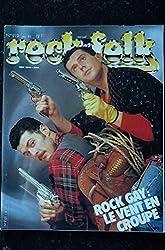 ROCK & FOLK 219 Rock Gay le vent en poupe Velvet underground Les Eighties Les Ramones Les Stranglers