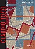 Claudio Tozzi: Com imagens, glossário e biografia (Arte de Bolso) (Portuguese Edition)