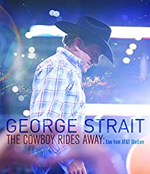 George Strait/The Cowboy Rides Away: Live from AT&T Stadium