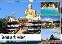 Sehnsucht Reisen (Wandkalender 2022 DIN A4 quer): Reiseziele rund um den Globus (Monatskalender, 14 Seiten )