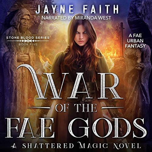 War of the Fae Gods Audiobook By Jayne Faith cover art