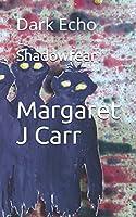 Shadowfear: Dark Echo