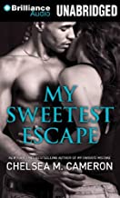 By Chelsea M. Cameron My Sweetest Escape (Library) [Audio CD]