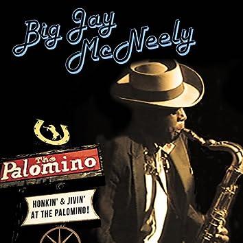 Honkin' & Jivin' at the Palomino - Live