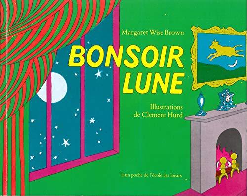 Bonsoir Lune (LES LUTINS) (French Edition)