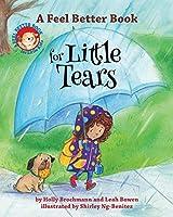 A Feel Better Book for Little Tears (Feel Better Books for Little Kids)