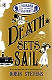 Death Sets Sail: A Murder Most Unladylike Mystery: 9