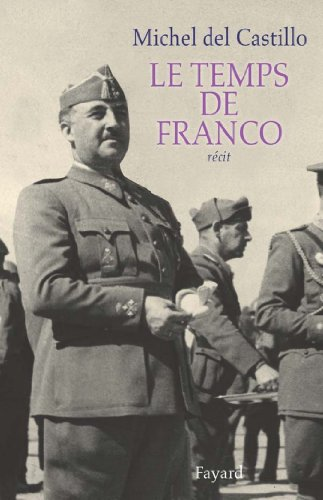 Le temps de Franco (Littérature Française) (French Edition) eBook ...