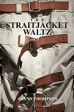 The Straitjacket Waltz