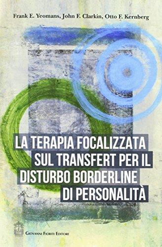 La terapia focalizzata sul transfert per il disturbo borderline di personalità