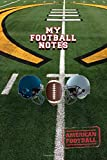MY FOOTBALL NOTES LINED NOTEBOOK: 6x9 inch daily dairy journal on college style lines with beautiful american football cover