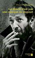La liberte n'est pas une marque de yogourt 2760405052 Book Cover