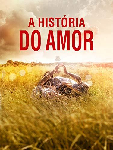 A História do Amor