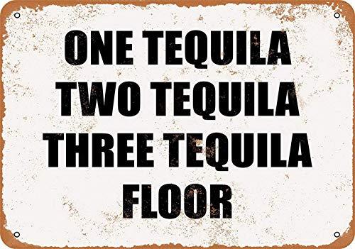 ONE Tequila Two Tequila Floor Cartel de chapa retro Cartel de metal Placa de la vendimia Cartel de chapa de metal Decoración de pared para el hogar Cocina Garaje Bar Pub Regalo 30 X 20 CM