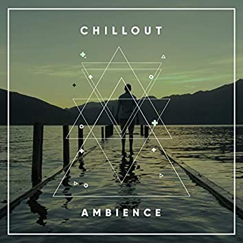 # Chillout Ambience