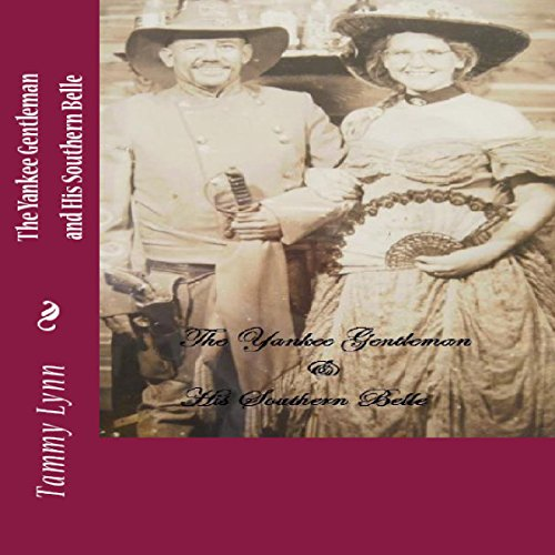 The Yankee Gentleman & His Southern Belle audiobook cover art