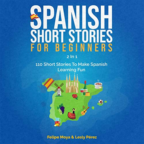 Spanish Short Stories for Beginners: 2 in 1 cover art