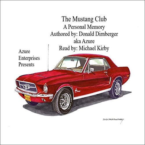 The Mustang Club Audiobook By Donald aka Azure Dirnberger cover art