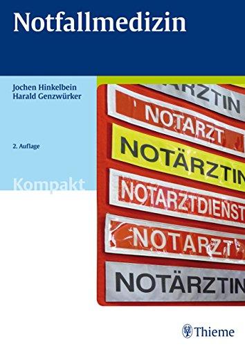 Notfallmedizin Kompakt (Prüfungsvorbereitung)