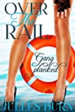Over The Rail: Gang Planked (English Edition)