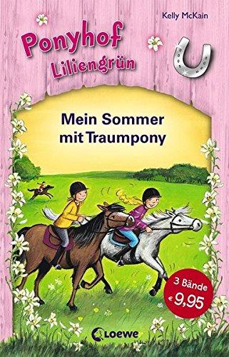Ponyhof Liliengrün – Mein Sommer mit Traumpony