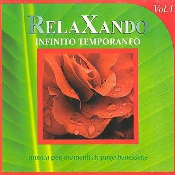 Relaxando, Vol. 1 : Infinito temporaneo