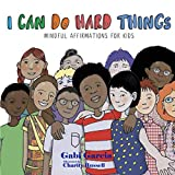 I Can Do Hard Things: Mindful Affirmations