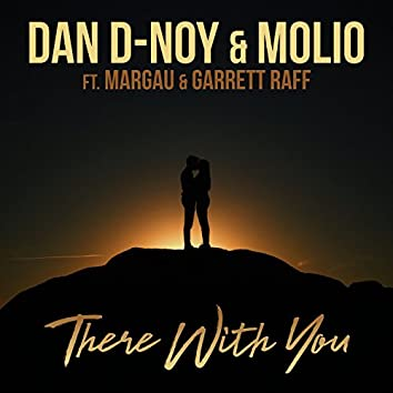 There With You (feat. Margau & Garrett Raff) (M.a.Version)