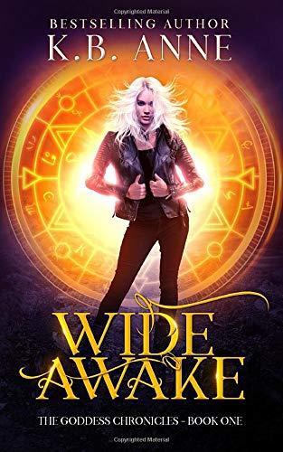Wide Awake (The Goddess Chronicles)