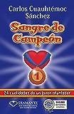 SANGRE DE CAMPEÓN (Sangre de Campeon) (Spanish Edition)
