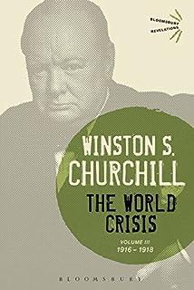 The World Crisis Volume III: 1916-1918 Bloomsbury Revelations