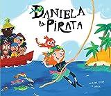 Recensione Daniela la Pirata, il sogno di una bambina