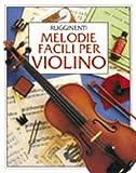 Melodie Facili Per Violino - - Buch